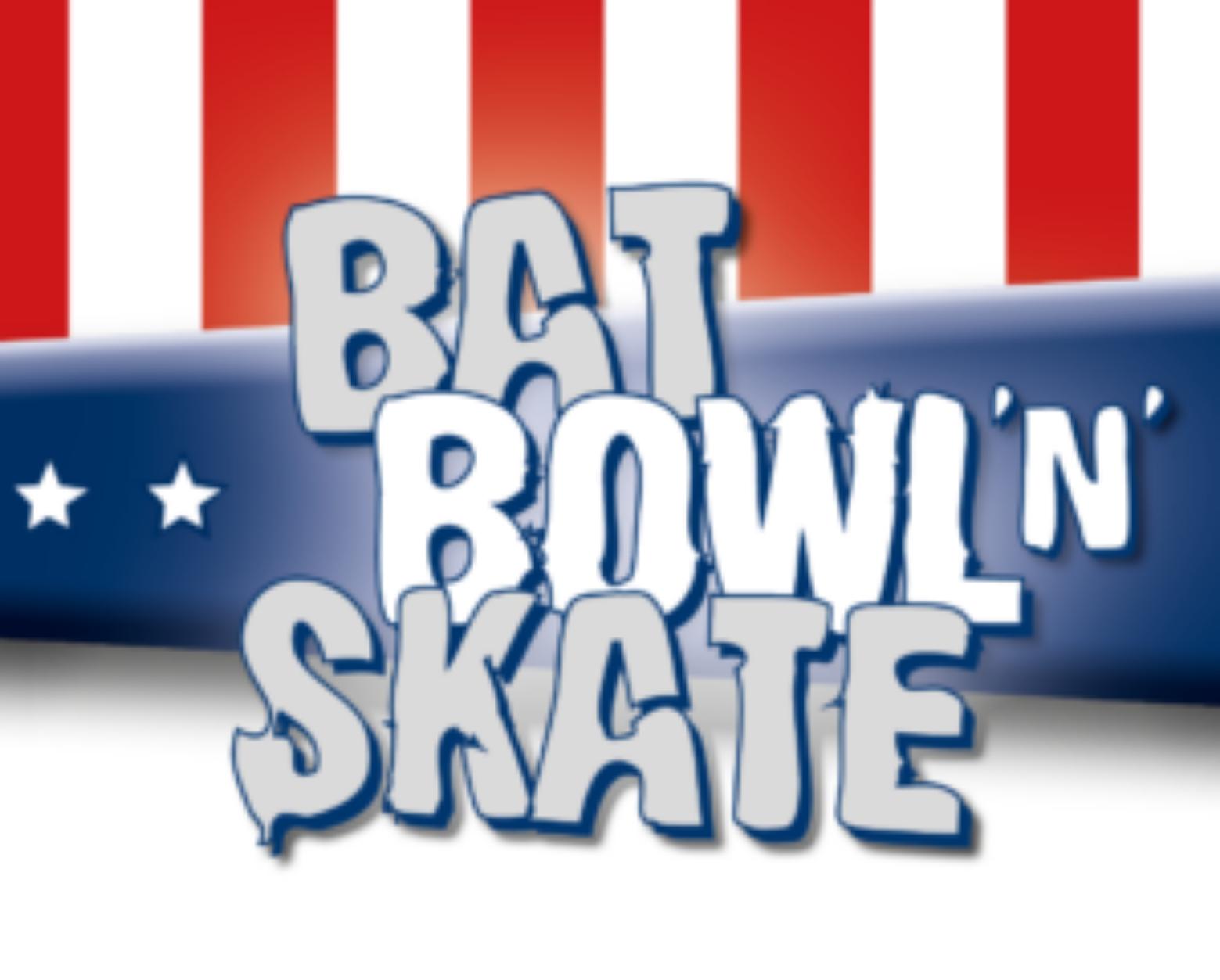 Bat, Bowl 'n' Skate